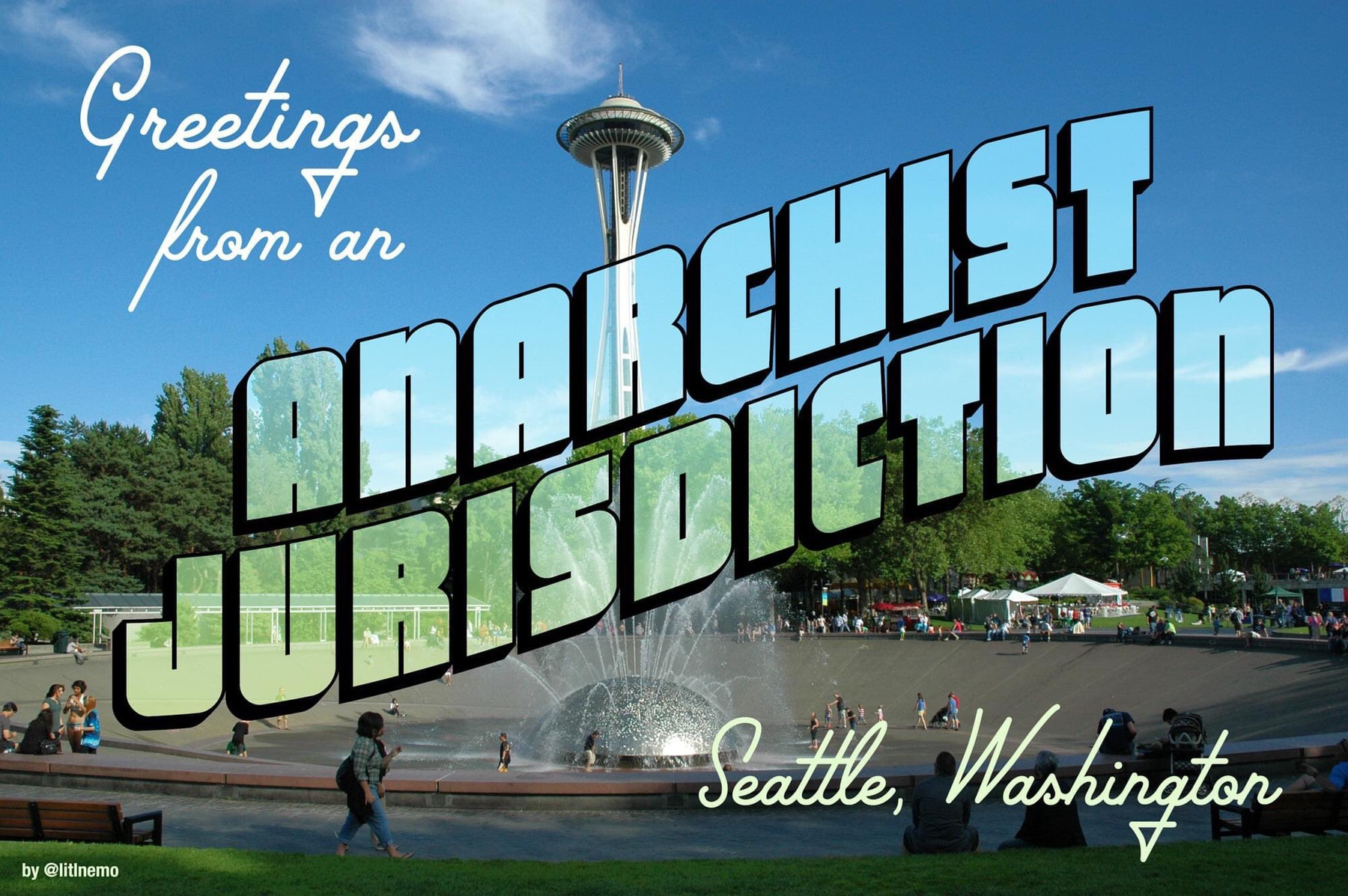 A seattle postcard that says welcome to the Anarchist jurisdiction of Seattle. Photo of the space neesle