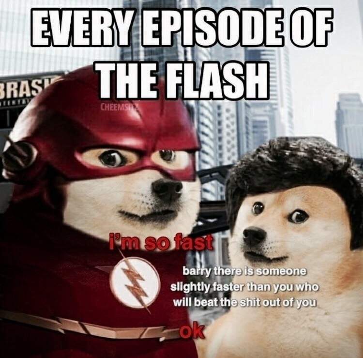 """A meme making fun of the Flash. Barry says he's the fastest, but every episode someone shows up who can """"beat the shit out of him."""""""